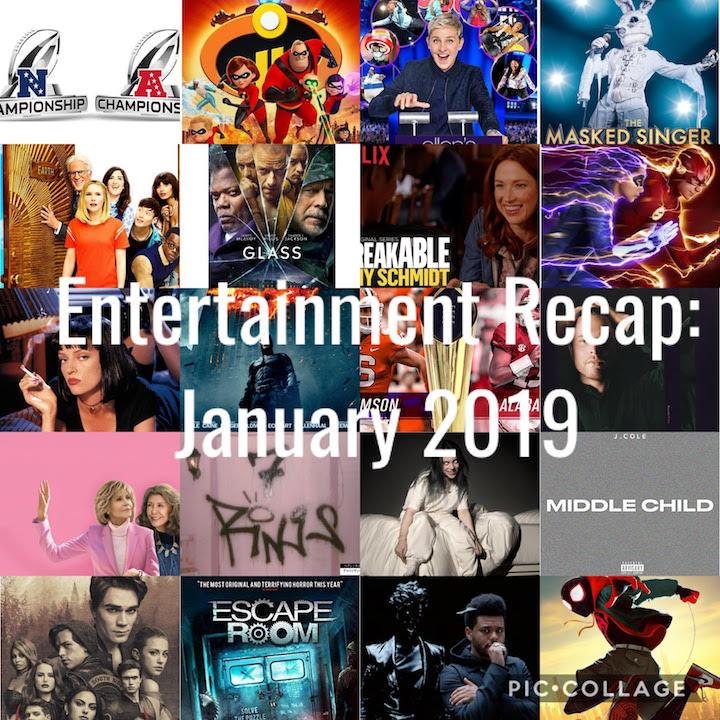 Entertainment Recap: January 2019